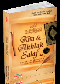 Kita dan Akhlak Salaf | Terjemah Aina Nahnu Min Akhlak asSalaf